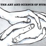 Drawing of a pair of hands holding another hand between them with the title The Art and Science of Nursing